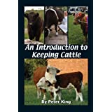 An Introduction to Keeping Cattleby Peter King