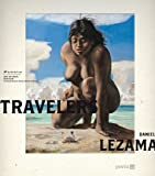Daniel Lezama: Travelers (English and German Edition)