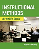 img - for Instructional Methods For Public Safety by William McClincy (2010-08-02) book / textbook / text book
