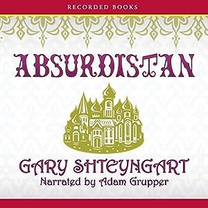 Absurdistan Audiobook