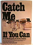 Catch Me If You Can (0448165384) by F. Abagnale