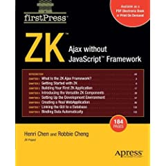 Zk Step-By-Step: Ajax Without JavaScript Framework