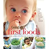 Cooking Light First Foods: Baby Steps to a Lifetime of Healthy Eating ~ Carolyn Land Williams