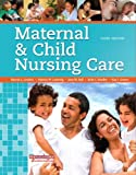 img - for Maternal & Child Nursing Care (3rd Edition) book / textbook / text book