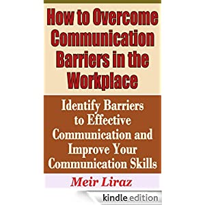 communication barriers in the workplace essay