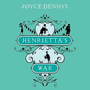 Henrietta's War Audiobook