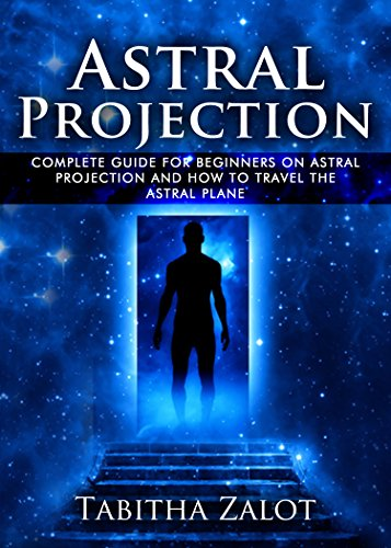 astral projection guide Astral projection a complete guide page 2 part 1 what is the astral  realm introduction there are certain aspects of the astral dimension and the.
