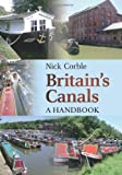 img - for Britain's Canals: A Handbook by Nick Corble (2010-11-04) book / textbook / text book