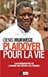 Plaidoyer pour la vie par Mukwege