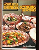 img - for Homestyle Chinese Cooking in Pictures by Hatano, Sumi (1991) Hardcover book / textbook / text book