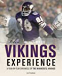 The Vikings Experience: A Year-by-Yea...