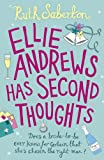 Ruth Saberton Ellie Andrews Has Second Thoughts