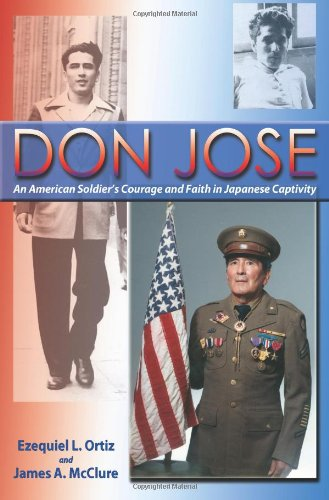 Image of Don Jose, An American Soldier's Courage and Faith in Japanese Captivity