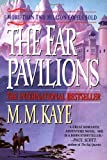 The Far Pavilions (031215125X) by Kaye, M. M.