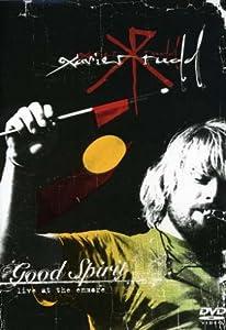Xavier Rudd: Good Spirit - Live at the Enmore