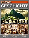 SPIEGEL GESCHICHTE 2/2014: Inka, Maya, Azteken