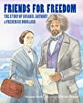 Friends for Freedom: The Story of Sus...