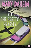 All the Pretty Hearses LP: A Bed-and-Breakfast Mystery (Bed-and-Breakfast Mysteries) (0062065009) by Daheim, Mary