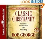 Classic Christianity - Audiobook: Lif...