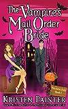 The Vampire's Mail Order Bride (Nocturne Falls)