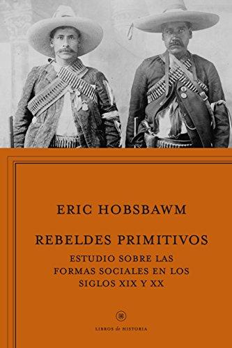Rebeldes Primitivos (Libros De Historia)