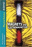 Magnets and Electromagnetism (Physical Science in Depth) (Physical Science in Depth) (0431081085) by Sally Morgan