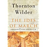 The Ides of March: A Novel ~ Thornton Wilder