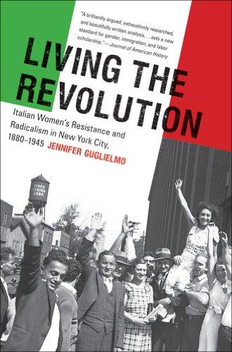 Living the Revolution: Italian Women's Resistance and...