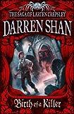Birth of a Killer (The Saga of Larten Crepsley, Book 1)