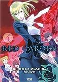 echange, troc Kirihito Ayamura, Gonzo - Red Garden, Tome 4 :
