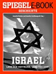 Israel - Land der Hoffnung, Land des...