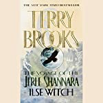 The Voyage of the Jerle Shannara: Ilse Witch | Terry Brooks