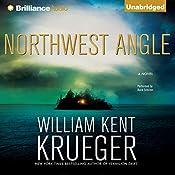 Northwest Angle: A Cork O'Connor Mystery | William Kent Krueger