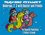 Undersea, 2, 3 with Buster and Friends (Bugville Critters) (Bugville Critters, Learning Adventures)
