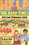 Help for The Hard Times: Getting Thro...