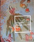 imagine joseph cornell (Peabody Essex Museum Exhibition Book) (0875772129) by Lynda Roscoe Hartigan