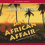 An African Affair | Nina Darnton