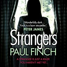 Strangers Audiobook by Paul Finch Narrated by Chloe Massey