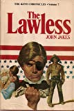 The Lawless, The Kent Chronicles, Volume Seven