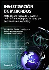 Investigacion de Mercados (Spanish Edition): 9788497323772: Amazon.com
