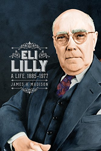 eli-lilly-a-life-1885-1977