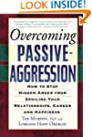 Overcoming Passive-Aggression: How to...