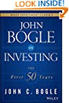 John Bogle on Investing: The First 50...