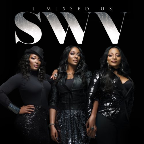 SWV-I Missed Us-Deluxe Edition-CD-FLAC-2012-PERFECT Download