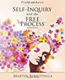 Field of Love: Self-Inquiry and the FREE Process Workbook