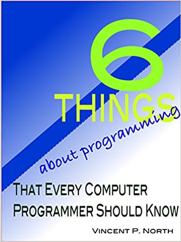6 Things About Programming That Every Computer Programmer Should Know