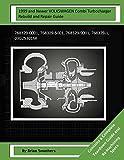 1999 and Newer VOLKSWAGEN Combi Turbocharger Rebuild and Repair Guide: 768329-0001, 768329-5001, 768329-9001, 768329-1, 03G253016K