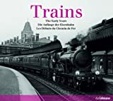 Trains: Early Years