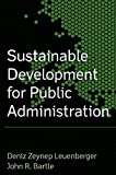img - for Sustainable Development for Public Administration by Deniz Zeynep Leuenberger (2009-08-01) book / textbook / text book
