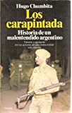 img - for Carapintada, Los (Spanish Edition) book / textbook / text book